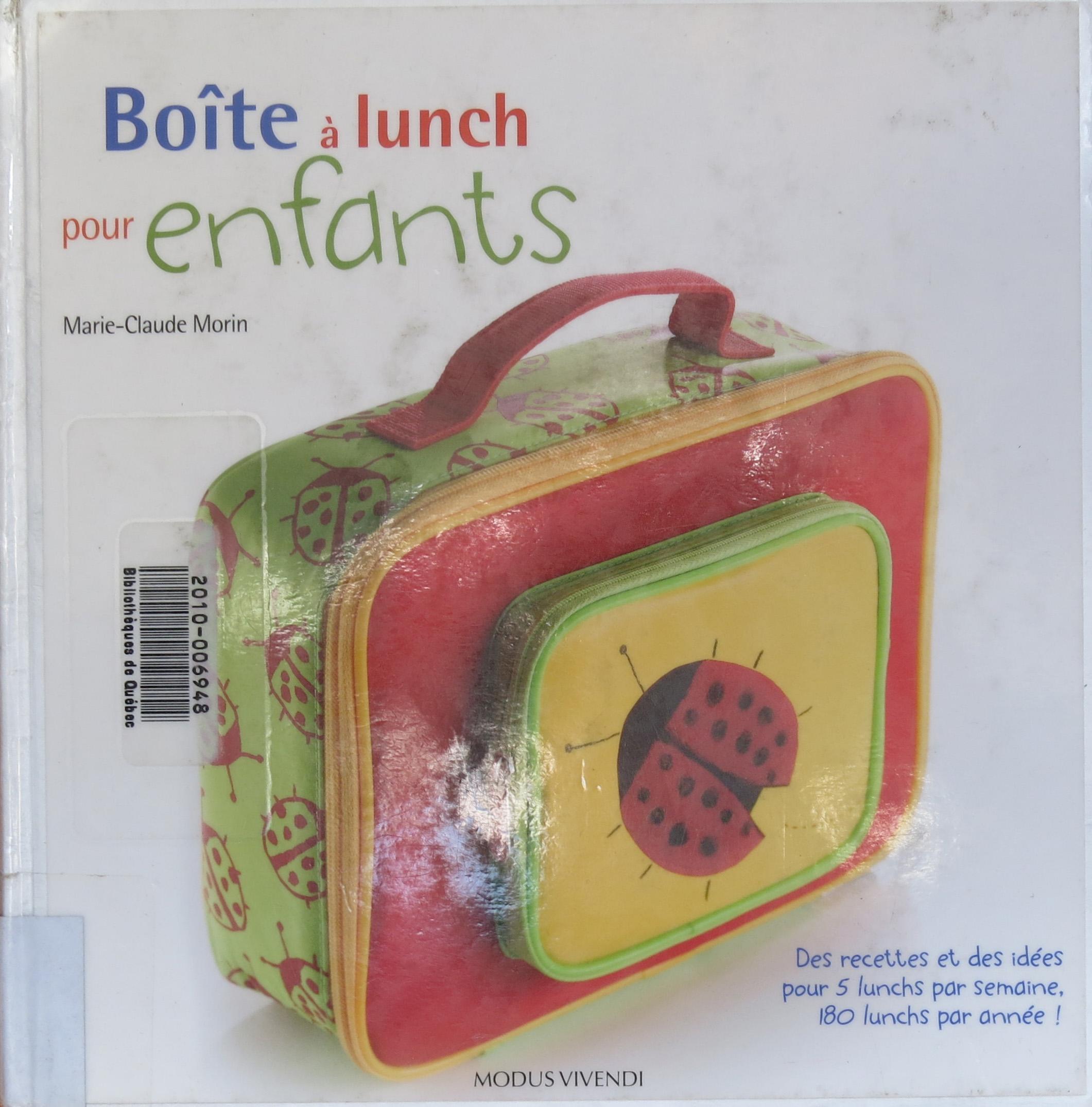 Boîte à lunch pour enfants, de Marie-Claude Morin