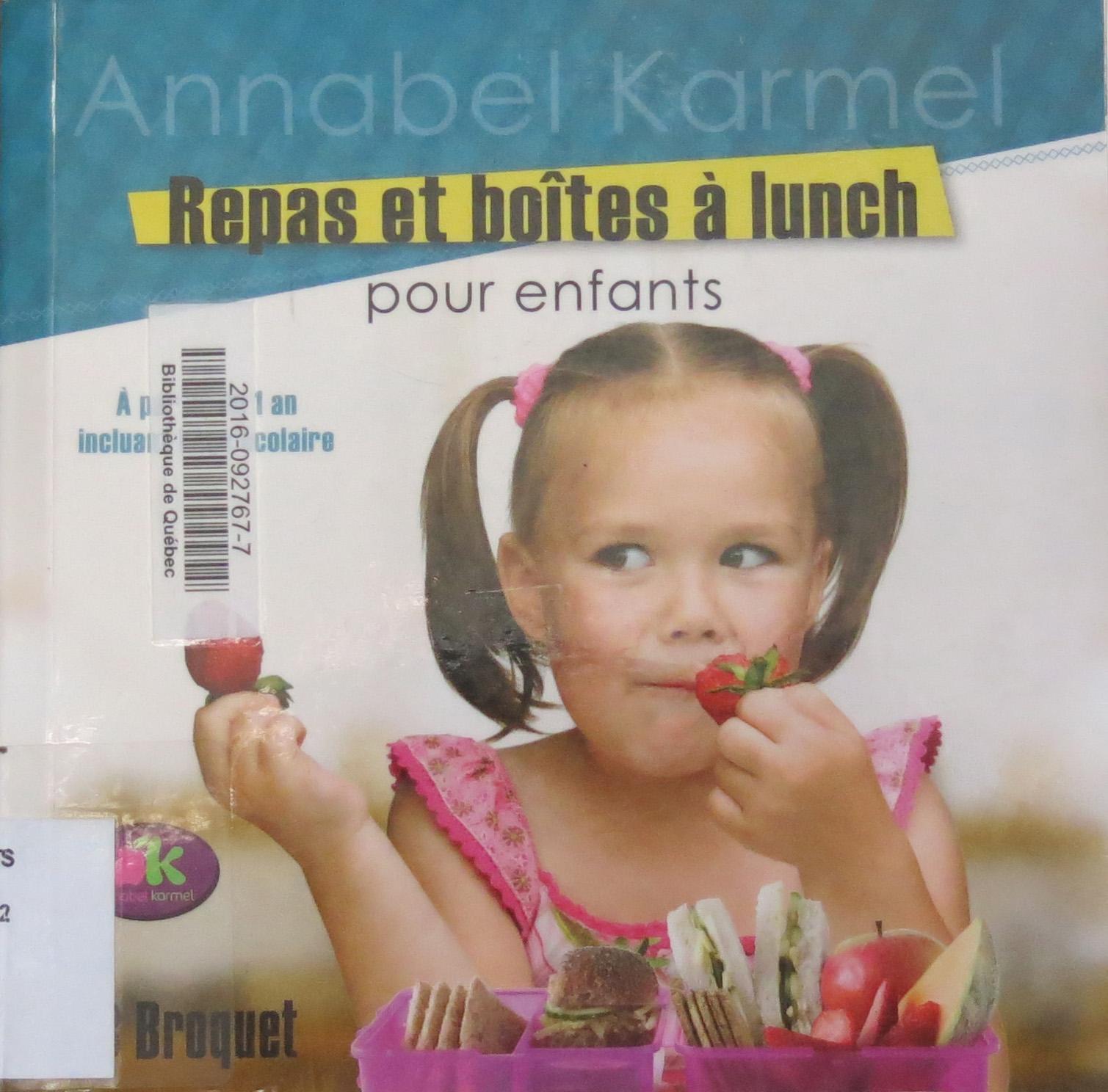 Repas et boîtes à lunch pour enfants, d'Annabel Karmel