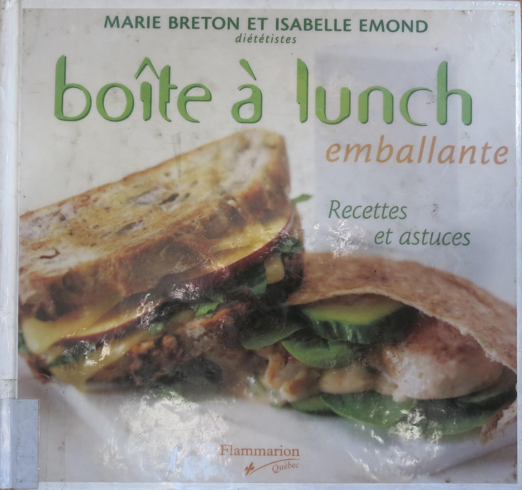 Boîte à lunch emballante, de Marie Breton et Isabelle Emond