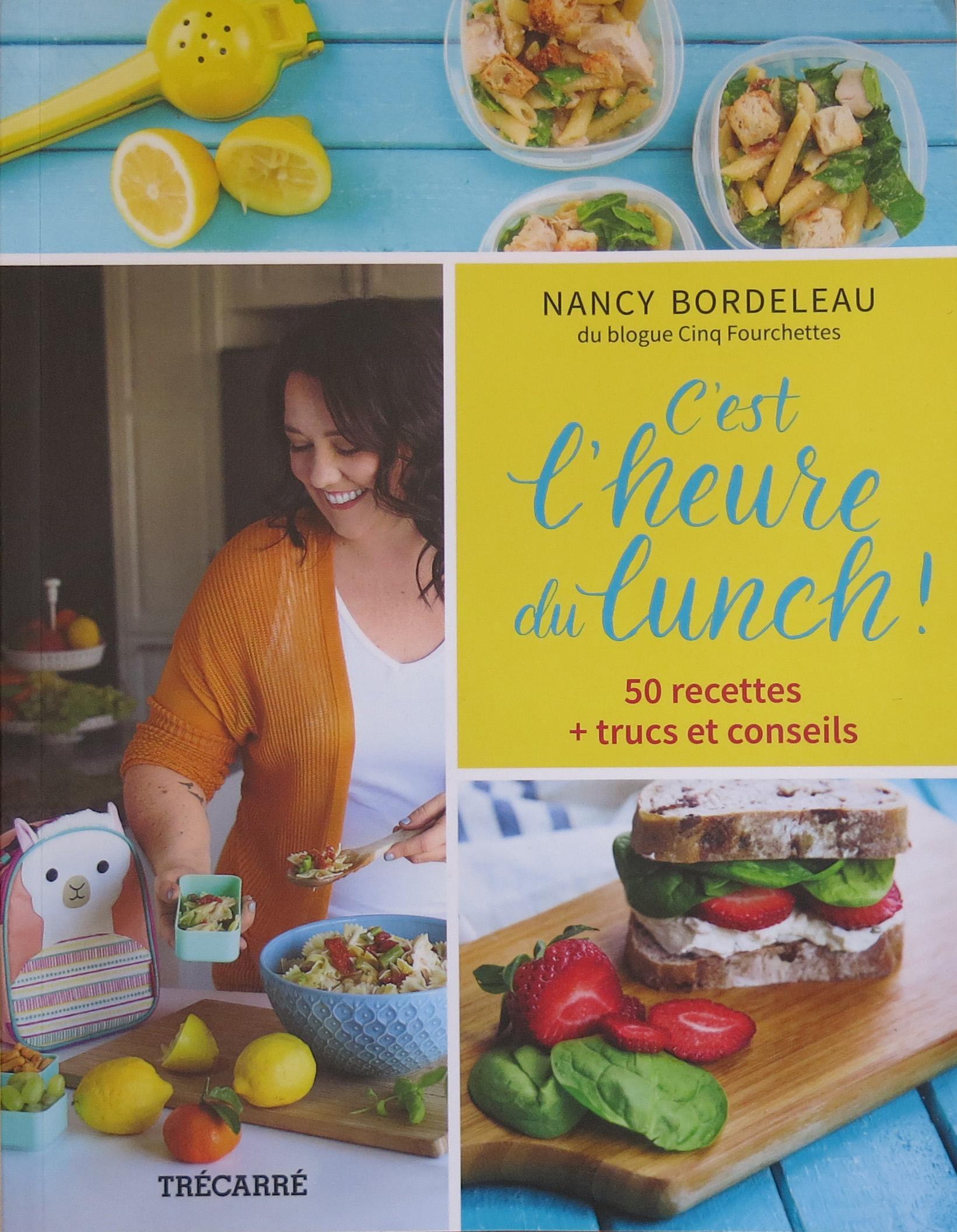C'est l'heure du Lunch, de Nancy Bordeleau
