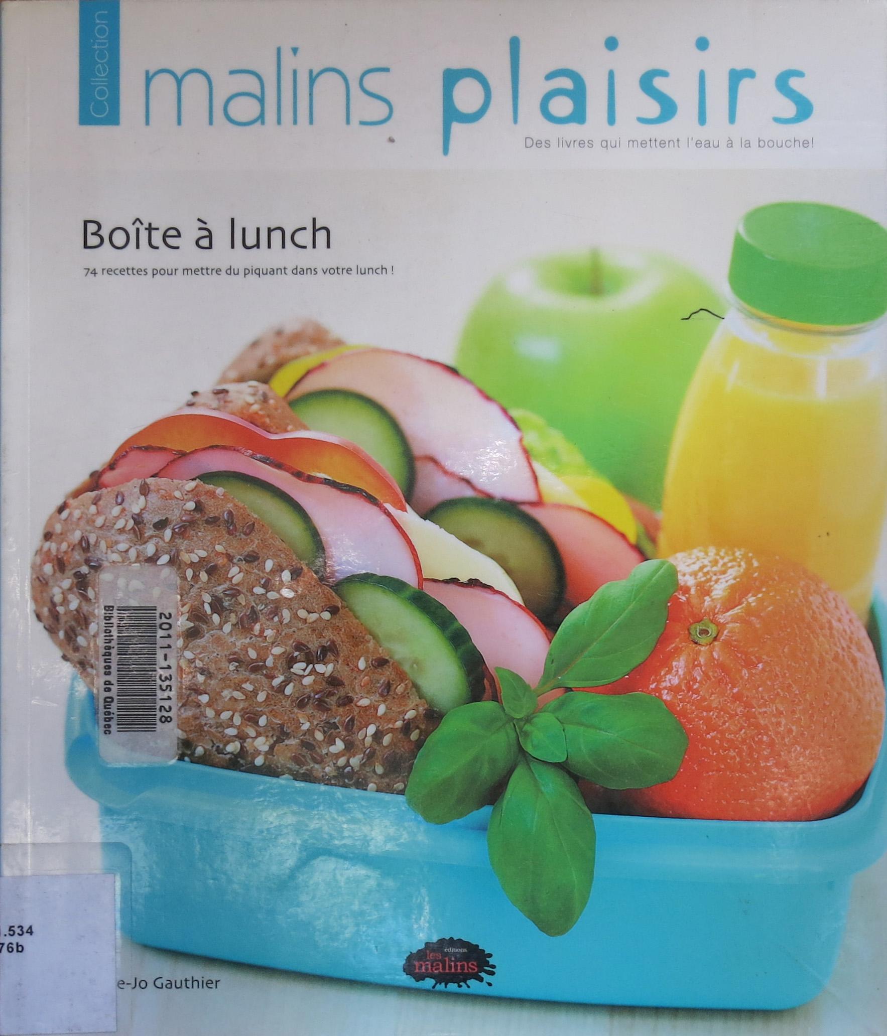 Collection Malins Plaisirs: Boîte à lunch, par Marie-Jo Gauthier